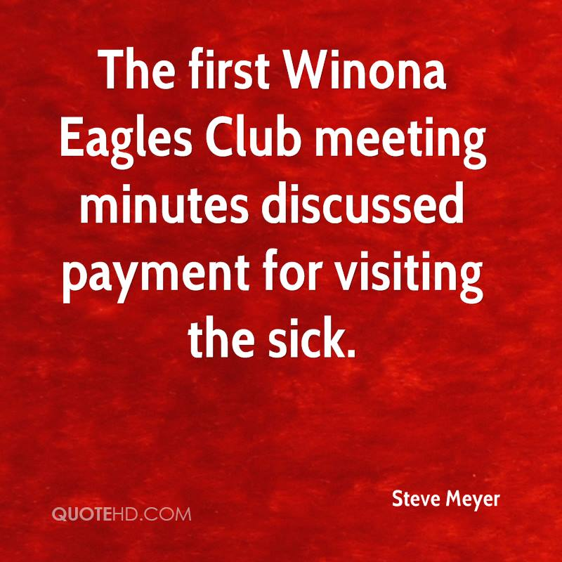 The first Winona Eagles Club meeting minutes discussed payment for visiting the sick.