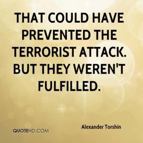 Alexander Torshin - That could have prevented the terrorist attack. But they weren't fulfilled.