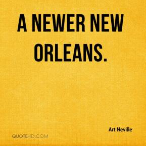 A Newer New Orleans.