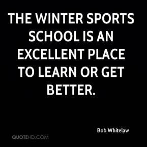 The winter sports school is an excellent place to learn or get better.