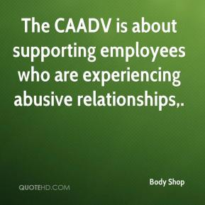Body Shop - The CAADV is about supporting employees who are experiencing abusive relationships.