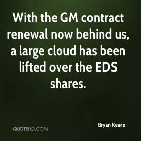 With the GM contract renewal now behind us, a large cloud has been lifted over the EDS shares.