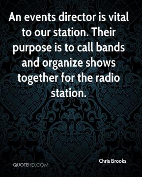 Chris Brooks - An events director is vital to our station. Their purpose is to call bands and organize shows together for the radio station.