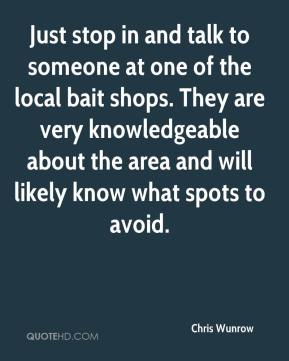 Chris Wunrow - Just stop in and talk to someone at one of the local bait shops. They are very knowledgeable about the area and will likely know what spots to avoid.