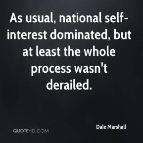 Dale Marshall - As usual, national self-interest dominated, but at least the whole process wasn't derailed.