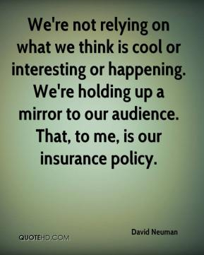 We're not relying on what we think is cool or interesting or happening. We're holding up a mirror to our audience. That, to me, is our insurance policy.