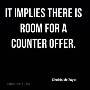 Dhulsini de Zoysa - It implies there is room for a counter offer.