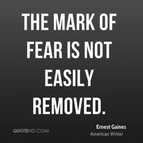 The mark of fear is not easily removed.