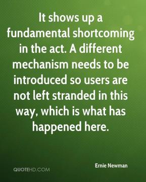 Ernie Newman - It shows up a fundamental shortcoming in the act. A different mechanism needs to be introduced so users are not left stranded in this way, which is what has happened here.