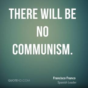 There will be no communism.