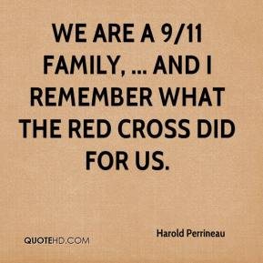 Harold Perrineau - We are a 9/11 family, ... And I remember what the Red Cross did for us.