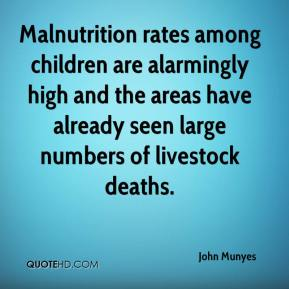 John Munyes  - Malnutrition rates among children are alarmingly high and the areas have already seen large numbers of livestock deaths.