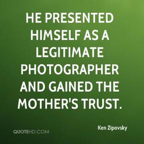 Ken Zipovsky  - He presented himself as a legitimate photographer and gained the mother's trust.
