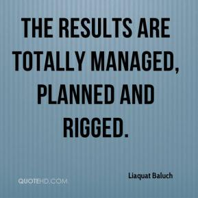 The results are totally managed, planned and rigged.