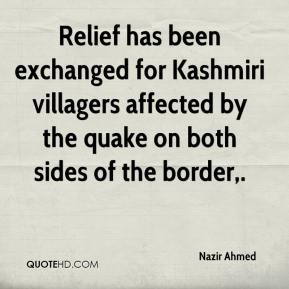 Nazir Ahmed  - Relief has been exchanged for Kashmiri villagers affected by the quake on both sides of the border.