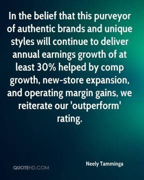 In the belief that this purveyor of authentic brands and unique styles will continue to deliver annual earnings growth of at least 30% helped by comp growth, new-store expansion, and operating margin gains, we reiterate our 'outperform' rating.