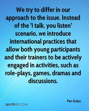 Pan Guiyu  - We try to differ in our approach to the issue. Instead of the 'I talk, you listen' scenario, we introduce international practices that allow both young participants and their trainers to be actively engaged in activities, such as role-plays, games, dramas and discussions.