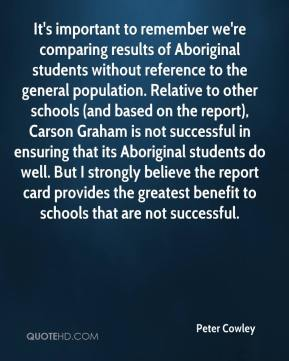 It's important to remember we're comparing results of Aboriginal students without reference to the general population. Relative to other schools (and based on the report), Carson Graham is not successful in ensuring that its Aboriginal students do well. But I strongly believe the report card provides the greatest benefit to schools that are not successful.