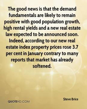 The good news is that the demand fundamentals are likely to remain positive with good population growth, high rental yields and a new real estate law expected to be announced soon. Indeed, according to our new real estate index property prices rose 3.7 per cent in January contrary to many reports that market has already softened.
