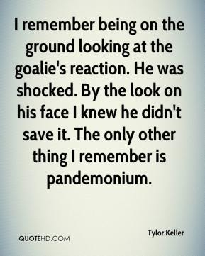 Tylor Keller  - I remember being on the ground looking at the goalie's reaction. He was shocked. By the look on his face I knew he didn't save it. The only other thing I remember is pandemonium.
