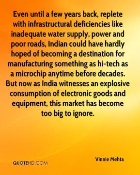 Vinnie Mehta  - Even until a few years back, replete with infrastructural deficiencies like inadequate water supply, power and poor roads, Indian could have hardly hoped of becoming a destination for manufacturing something as hi-tech as a microchip anytime before decades. But now as India witnesses an explosive consumption of electronic goods and equipment, this market has become too big to ignore.