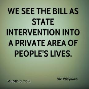 We see the bill as state intervention into a private area of people's lives.