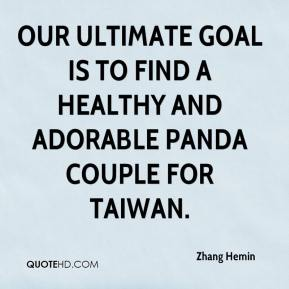 Our ultimate goal is to find a healthy and adorable panda couple for Taiwan.