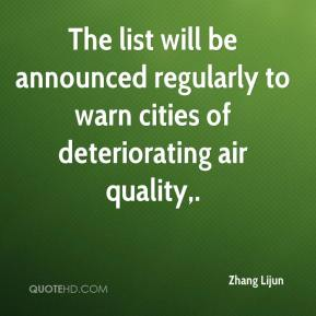 Zhang Lijun  - The list will be announced regularly to warn cities of deteriorating air quality.