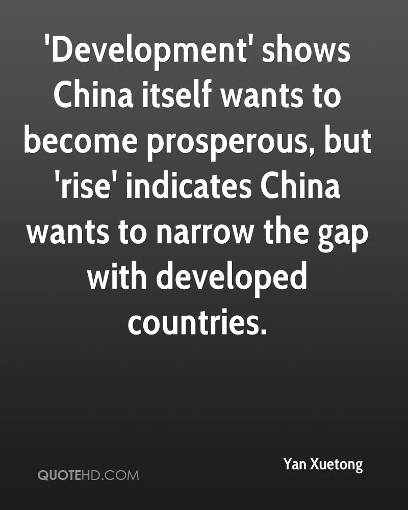 'Development' shows China itself wants to become prosperous, but 'rise' indicates China wants to narrow the gap with developed countries.