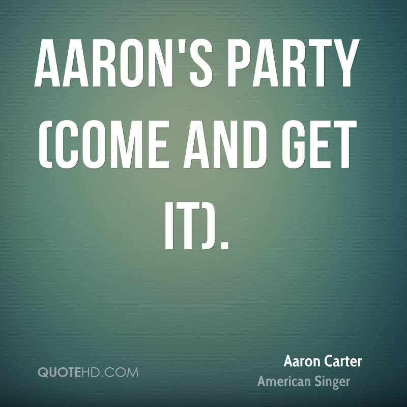 Aaron's Party (Come and Get It).