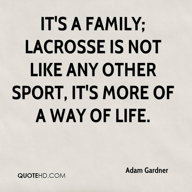 Lacrosse Quotes Amusing Adam Gardner Quotes  Quotehd