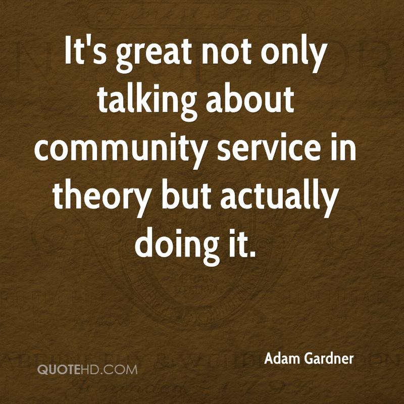 Adam Gardner Quotes QuoteHD New Quotes About Community