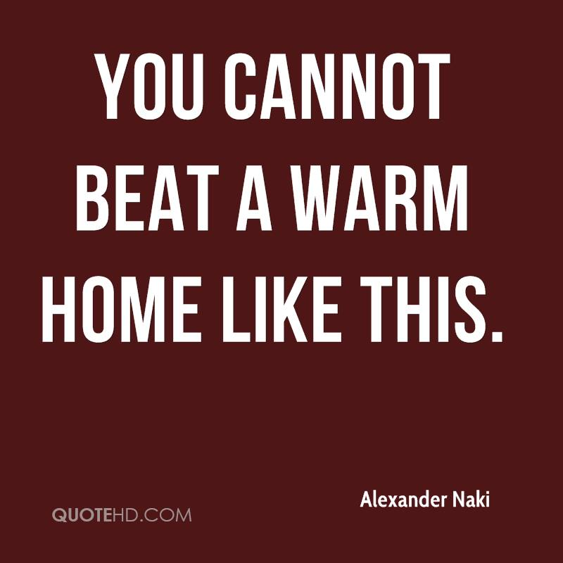 You cannot beat a warm home like this.