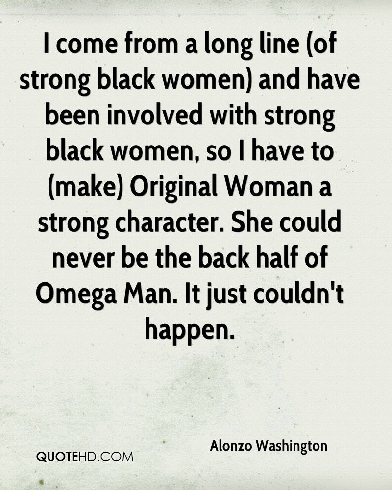Quotes About Strong Black Woman Alonzo Washington Quotes  Quotehd