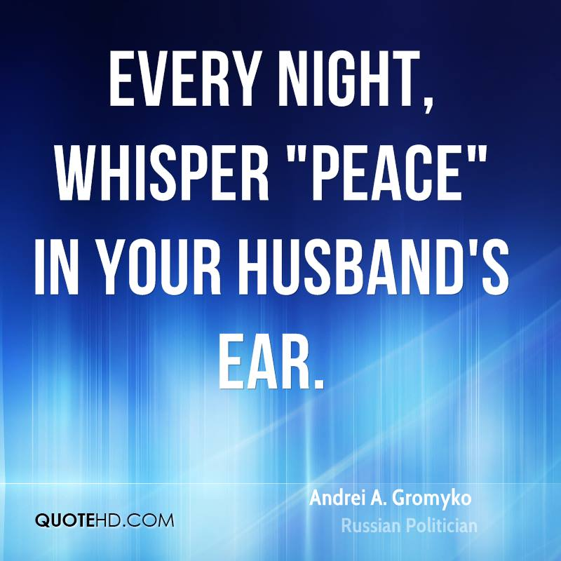 """Every night, whisper """"peace"""" in your husband's ear."""
