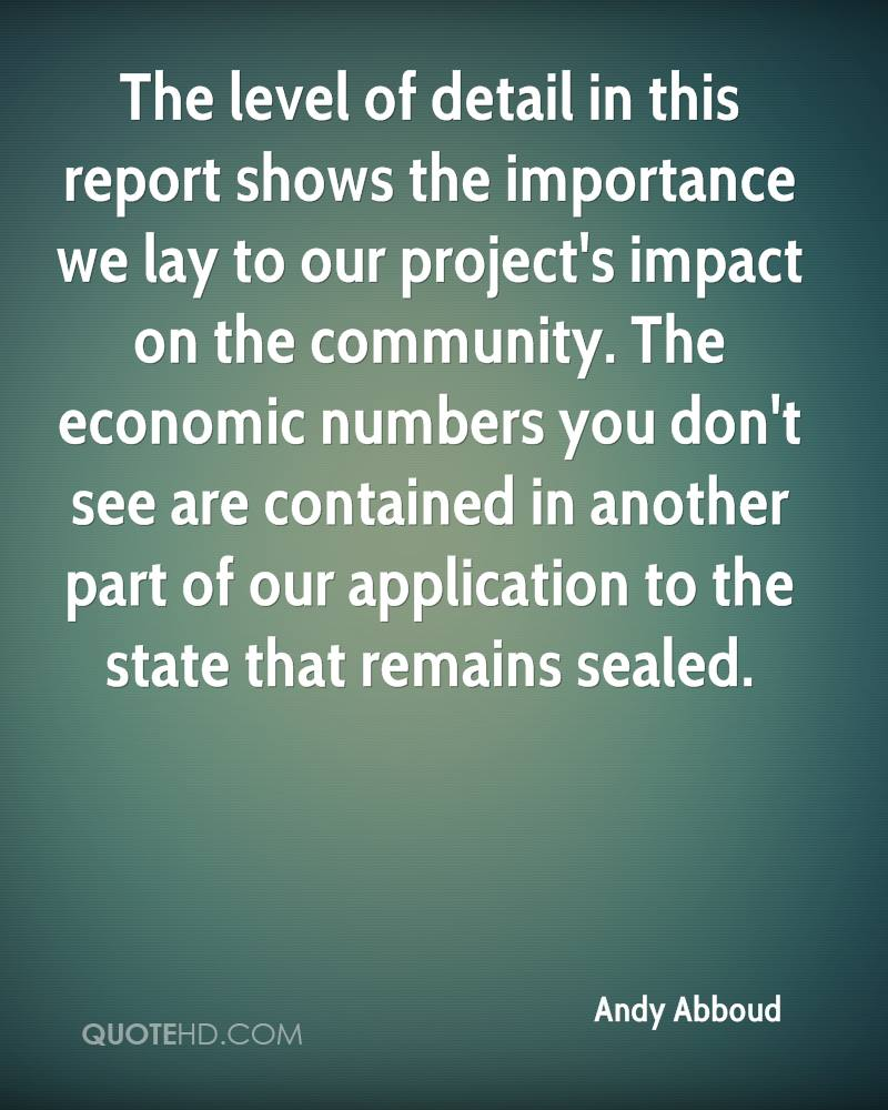 The level of detail in this report shows the importance we lay to our project's impact on the community. The economic numbers you don't see are contained in another part of our application to the state that remains sealed.
