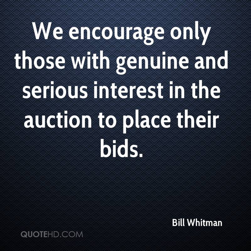 We encourage only those with genuine and serious interest in the auction to place their bids.