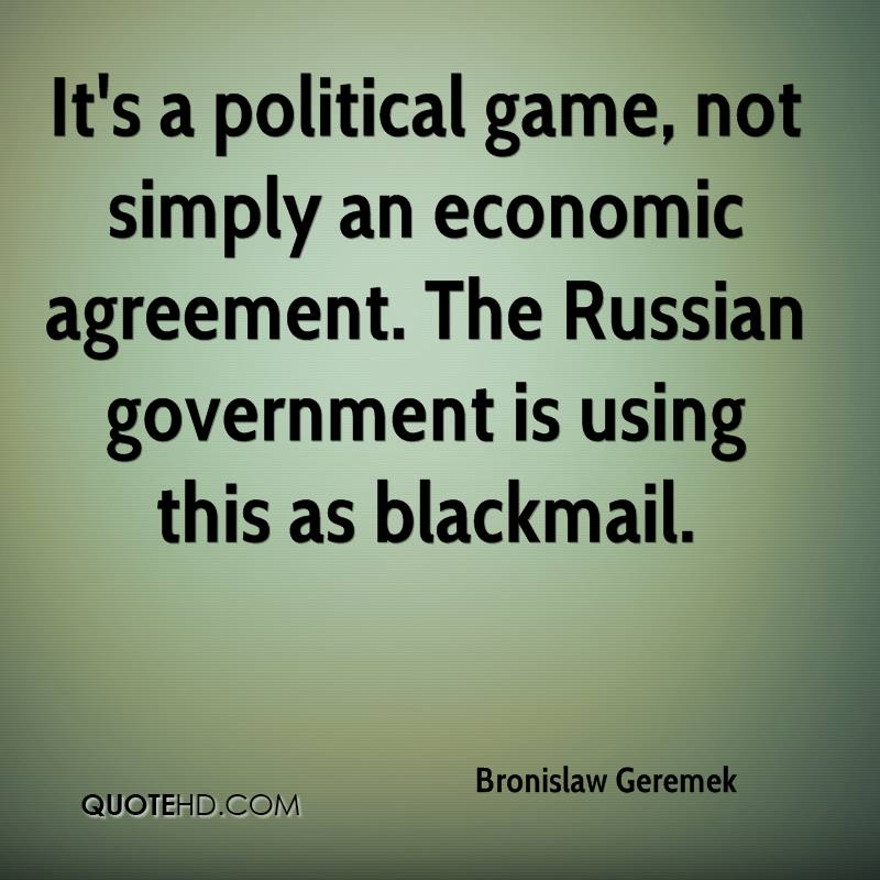 It's a political game, not simply an economic agreement. The Russian government is using this as blackmail.