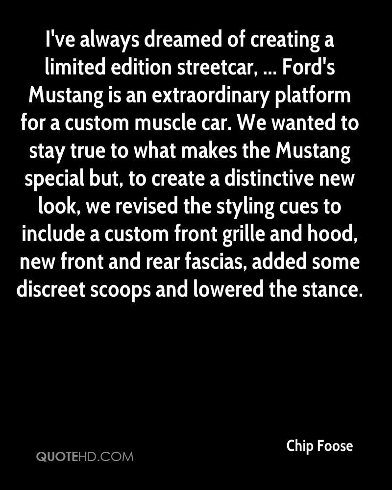 Mustang Quotes Chip Foose Quotes  Quotehd
