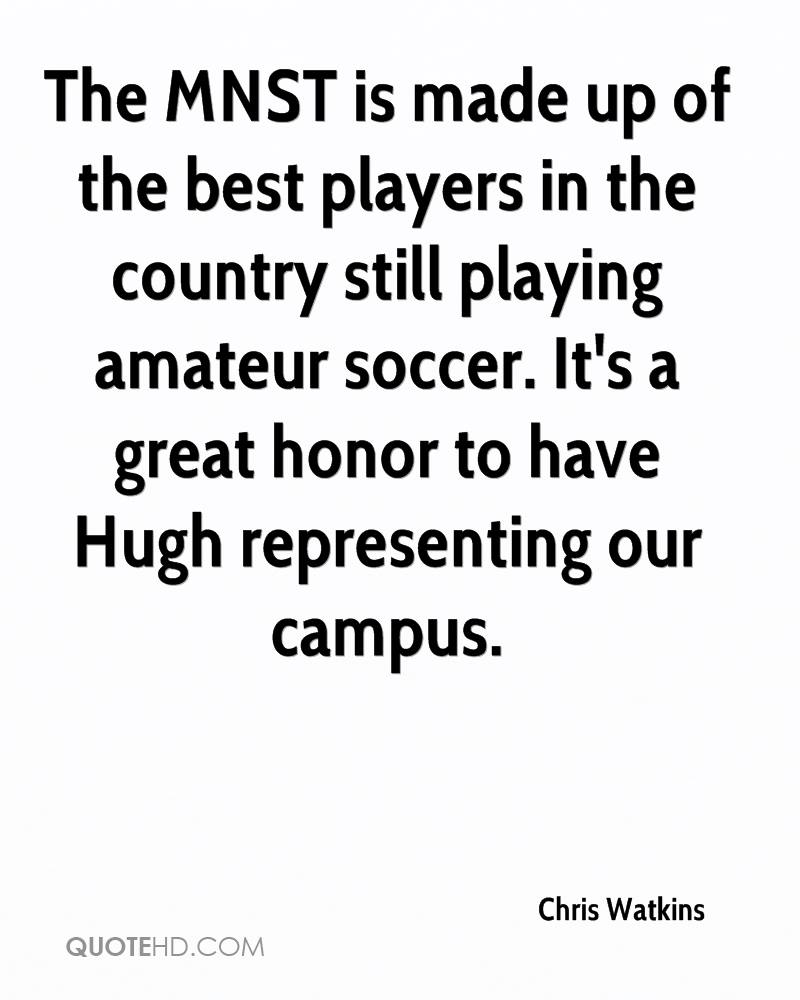 The MNST is made up of the best players in the country still playing amateur soccer. It's a great honor to have Hugh representing our campus.