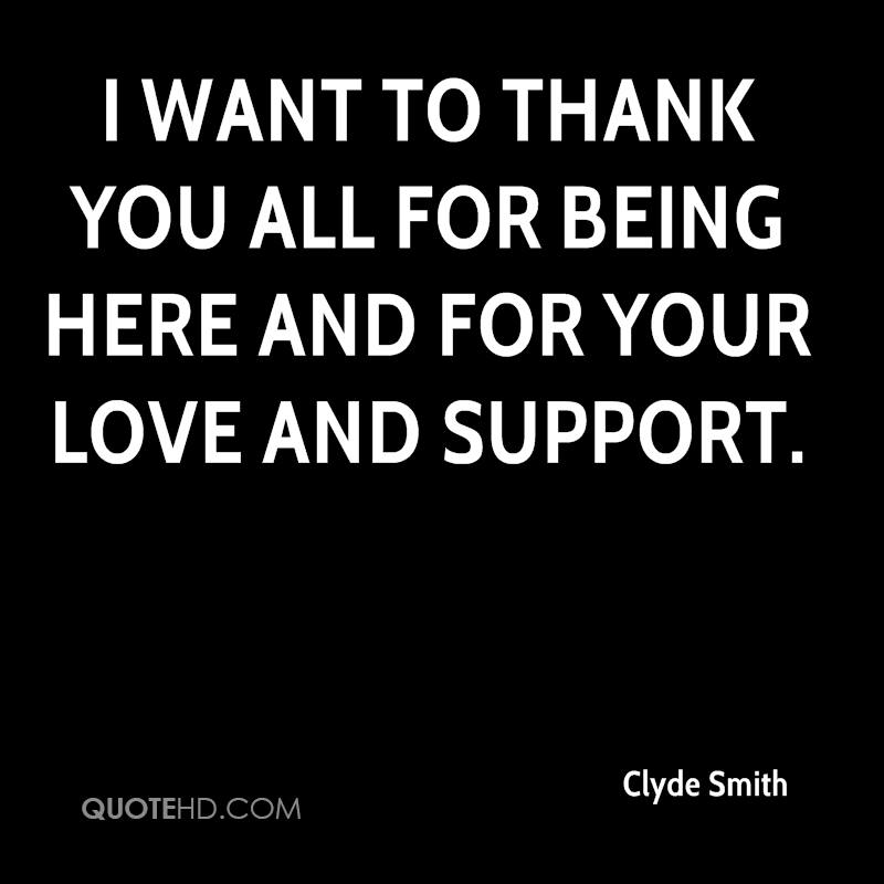 Quotes About Thank You For Support: Clyde Smith Quotes
