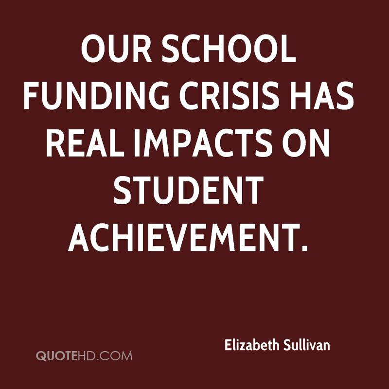 Our school funding crisis has real impacts on student achievement.