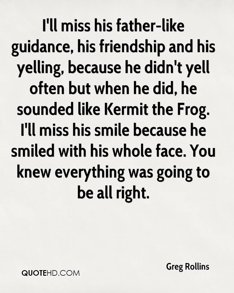 Greg Rollins Friendship Quotes