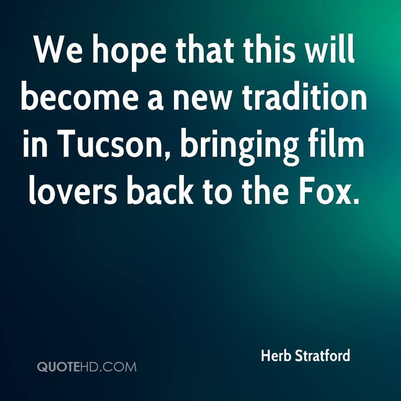 We hope that this will become a new tradition in Tucson, bringing film lovers back to the Fox.
