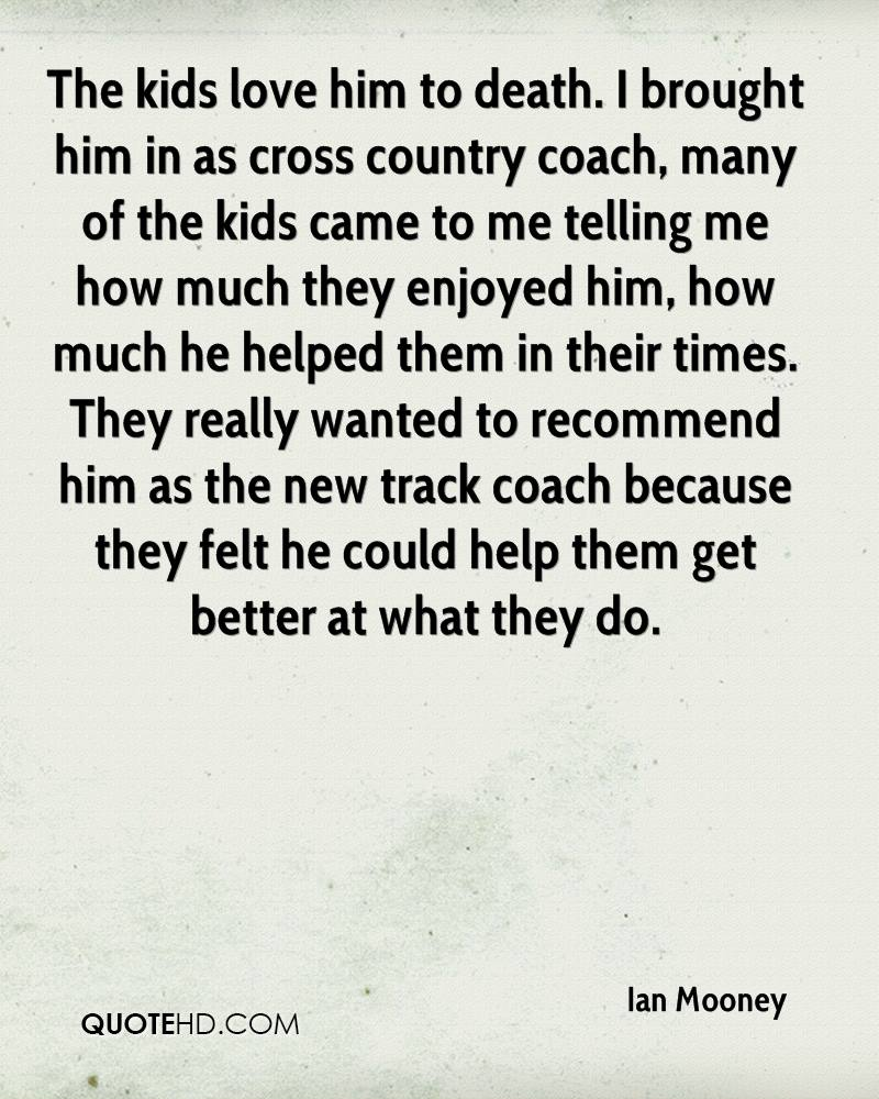 Cross Country Quotes Ian Mooney Quotes  Quotehd