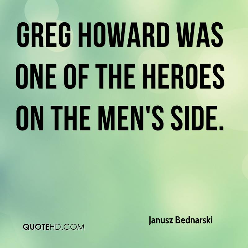 Greg Howard was one of the heroes on the men's side.