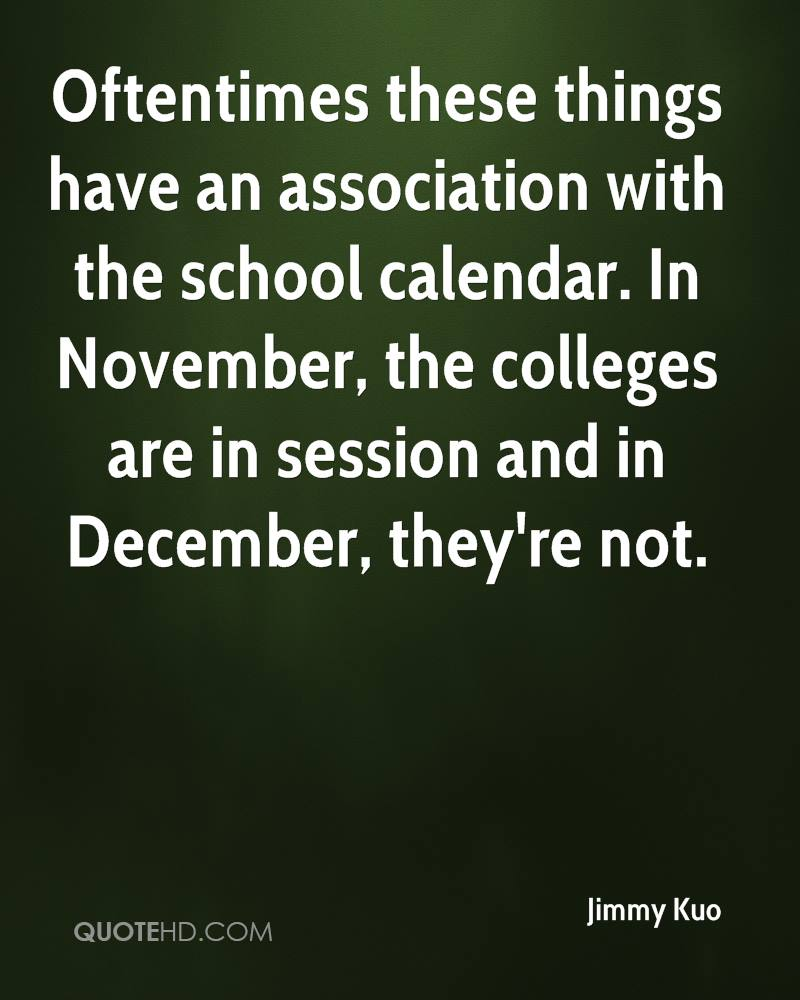 Oftentimes these things have an association with the school calendar. In November, the colleges are in session and in December, they're not.