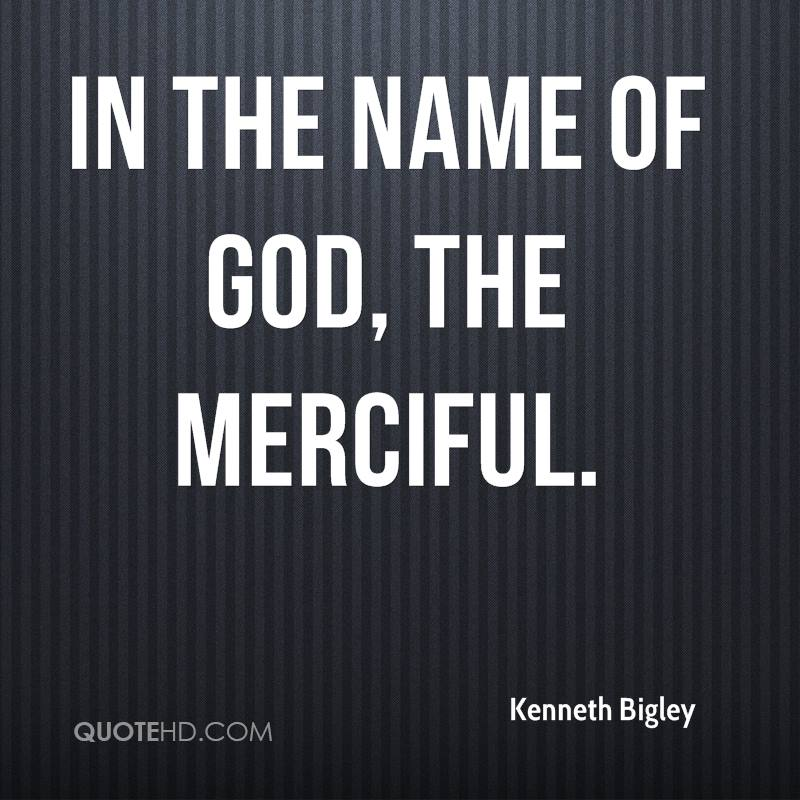 In the name of God, the Merciful.