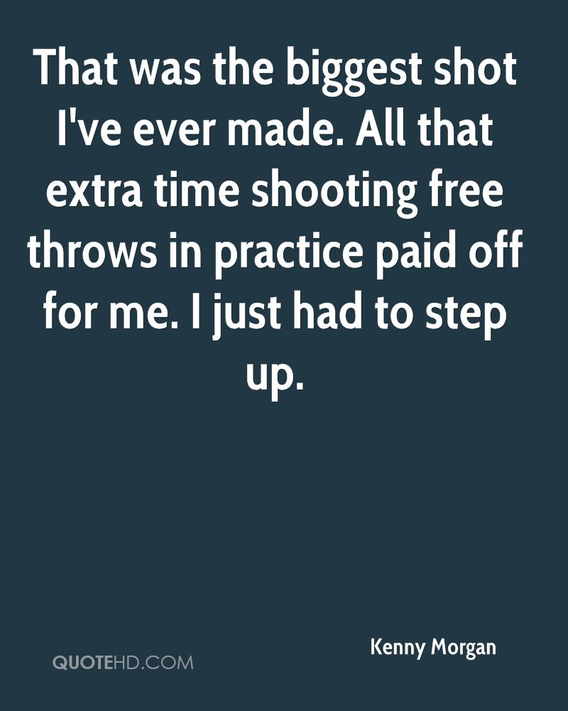 That was the biggest shot I've ever made. All that extra time shooting free throws in practice paid off for me. I just had to step up.