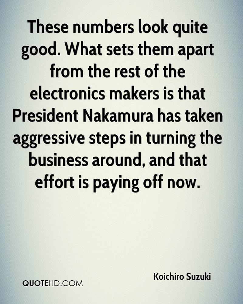 These numbers look quite good. What sets them apart from the rest of the electronics makers is that President Nakamura has taken aggressive steps in turning the business around, and that effort is paying off now.